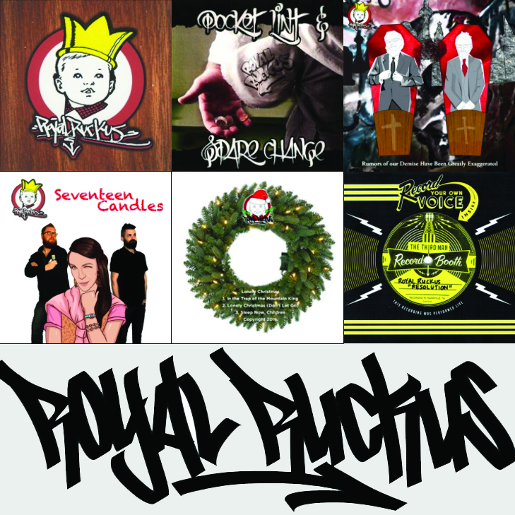 Royal Ruckus Albums